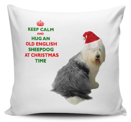 Christmas Keep Calm And Hug An Old English Sheepdog Novelty Cushion Cover